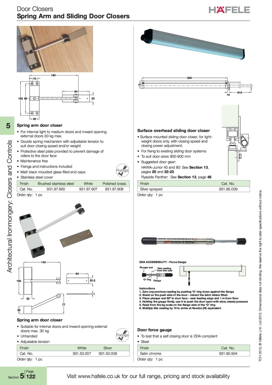 Door Closers Spring Arm and Sliding Door Closers T-C-H TCH 2-0-1-3 2013 H-ä-f-e-l-e Häfele L-t-d Ltd 2-0-1-3 2013 i-o-n-a-l ional d-a-t-a data n-o-t not W-e ...  sc 1 st  Hafele & Spring Sliding force